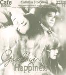 goodbye-happiness-calistha-storyline-redo