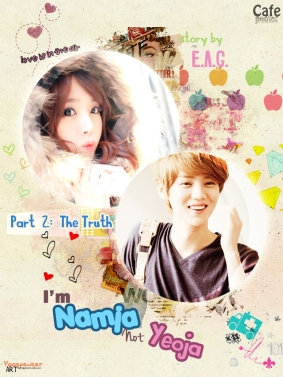 I'm Namja Not Yeoja (Part 2_ The Truth)