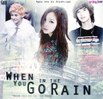 when-you-go-in-the-rain-park-hyo-ki-storyline