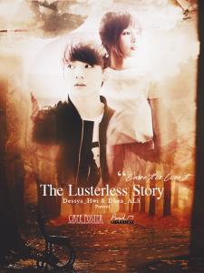 TheLusterlessStory_Dessya_Hwi & Dhea_ALS